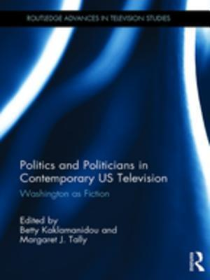 Politics and Politicians in Contemporary US Television