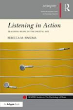 Listening in Action (Sempre Studies in the Psychology of Music)