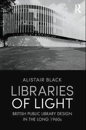Libraries of Light af Alistair Black