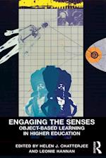 Engaging the Senses: Object-Based Learning in Higher Education af Leonie Hannan