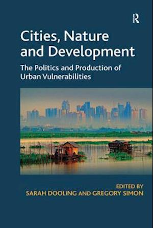 Cities, Nature and Development af Sarah Dooling