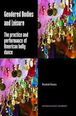Gendered Bodies and Leisure (Interactionist Currents)