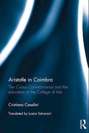 Aristotle in Coimbra af Cristiano Casalini