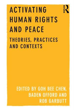 Activating Human Rights and Peace af GOH Bee Chen