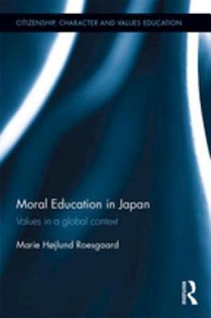 Moral Education in Japan af Marie Hojlund Roesgaard