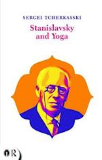 Stanislavsky and Yoga (Routledge Icarus)