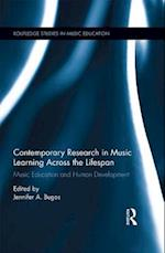 Contemporary Research in Music Learning Across the Lifespan (Routledge Studies in Music Education)