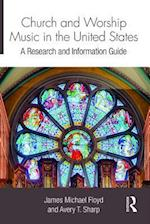 Church and Worship Music in the United States (Routledge Music Bibliographies)