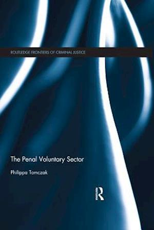Penal Voluntary Sector af Philippa Tomczak