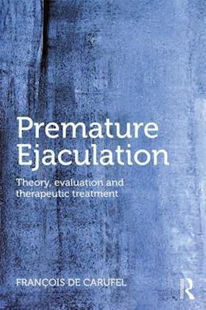 Premature Ejaculation af Francois De Carufel