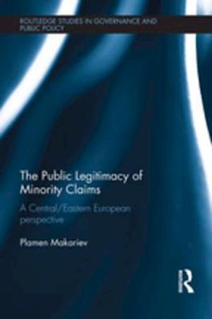 Public Legitimacy of Minority Claims af Plamen Makariev