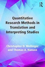 Quantitative Research Methods in Translation and Interpreting Studies