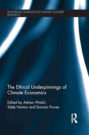 Ethical Underpinnings of Climate Economics