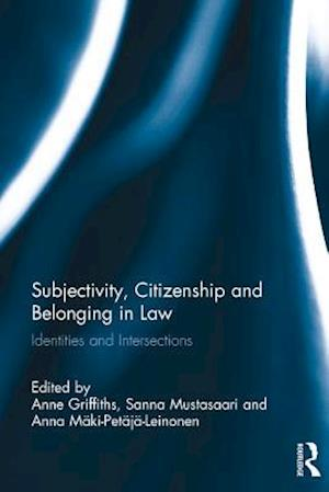 Subjectivity, Citizenship and Belonging in Law