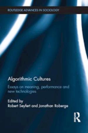 Algorithmic Cultures