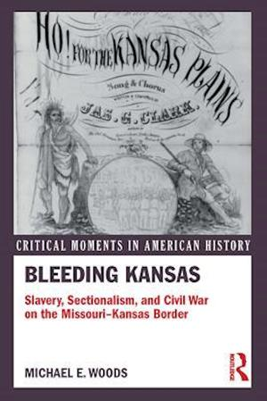 Bleeding Kansas af Michael Woods