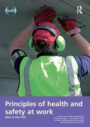 Principles of Health and Safety at Work af Jim Allen, Allan St John Holt