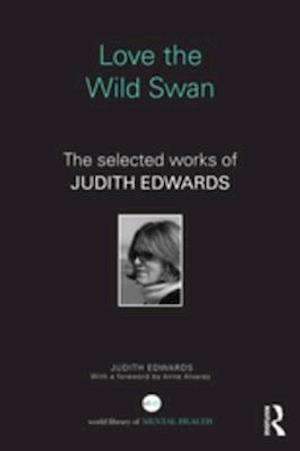 Love the Wild Swan af Judith Edwards
