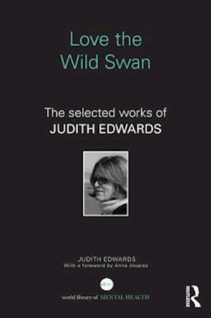 Love the Wild Swan af Judith Edwards
