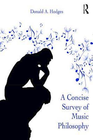 Concise Survey of Music Philosophy af Donald A. Hodges