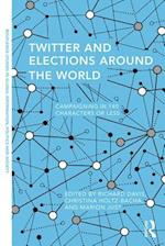 Twitter and Elections around the World
