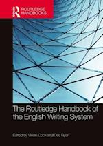 Routledge Handbook of the English Writing System (Routledge Handbooks in Linguistics)