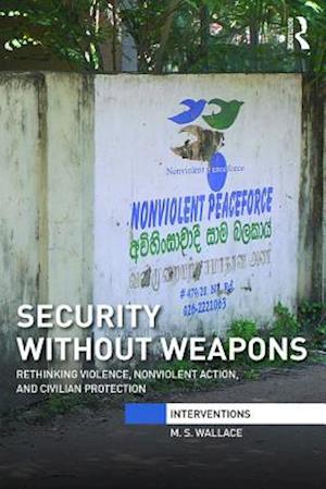 Security Without Weapons af M. S. Wallace