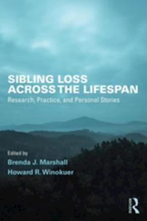 Sibling Loss Across the Lifespan