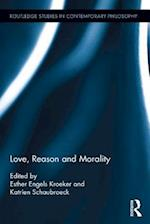 Love, Reason and Morality (A Colour Atlas)