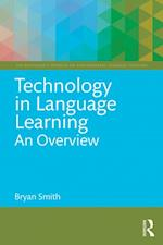 Technology in Language Learning: An Overview af Bryan Smith