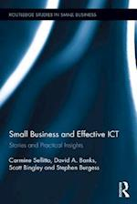 Small Businesses and Effective ICT (Routledge Studies in Small Business)