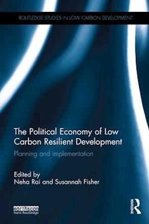 Political Economy of Low Carbon Resilient Development