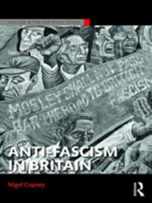 Anti-Fascism in Britain af Nigel Copsey
