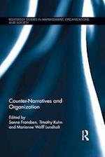 Counter-Narratives and Organization (Routledge Studies in Management, Organizations and Society)