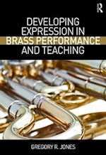 Developing Expression in Brass Performance and Teaching