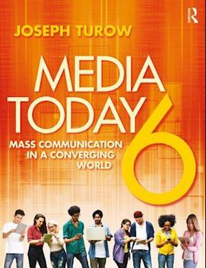 Media Today af Joseph Turow