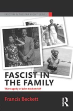 Fascist in the Family af Francis Beckett