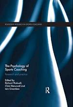 Psychology of Sports Coaching (Routledge Research in Sports Coaching)