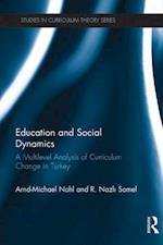 Education and Social Dynamics af Arnd-Michael Nohl