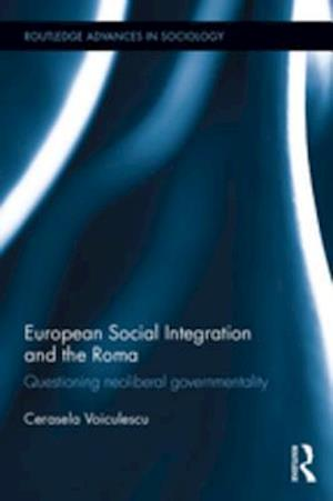 European Social Integration and the Roma af Cerasela Voiculescu