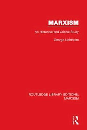 Marxism (RLE Marxism) af George Lichtheim