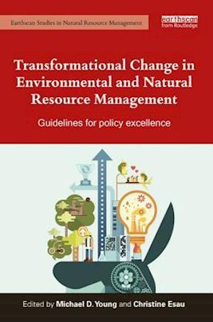 Transformational Change in Environmental and Natural Resource Management