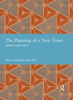 Planning of a New Town af London County Council