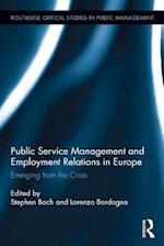 Public Service Management and Employment Relations in Europe (Routledge Critical Studies in Public Management)