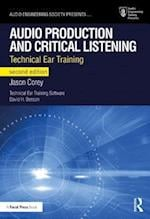 Audio Production and Critical Listening (Audio Engineering Society Presents)