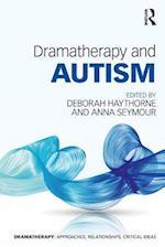 Dramatherapy and Autism (Dramatherapy)