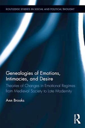 Genealogies of Emotions, Intimacies, and Desire af Ann Brooks