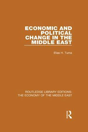 Economic and Political Change in the Middle East (RLE Economy of Middle East) af Elias H. Tuma