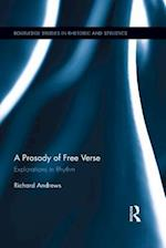 Prosody of Free Verse (Routledge Studies in Rhetoric and Stylistics)
