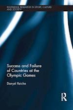 Success and Failure of Countries at the Olympic Games (Routledge Research in Sport, Culture and Society)